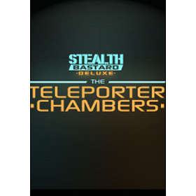 Stealth Bastard Deluxe: The Teleporter Chambers (PC)