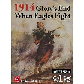 1914- Glory's End When Eagles Fight