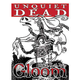 Gloom: Unquiet Dead (2nd Edition) (exp.)